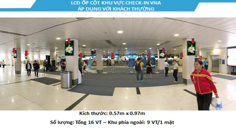 Led Indoor Tại 43″ Check-In VNA Dành Cho Khách Thường – Sân Bay Tân Sơn Nhất – Quận Tân Bình – Tp. Hồ Chí Minh (20 Vị Trí)